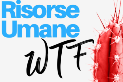 Podcast: Risorse Umane WTF